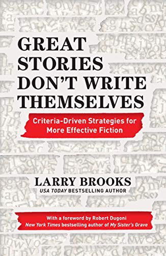 Books About Writing: Great Stories Don't Write Themselves